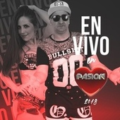 En Vivo en Pasión 2018 by Lore y Roque Me Gusta