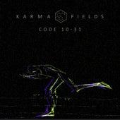 Code 10-31 by Karma Fields