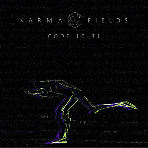 Code 10-31 von Karma Fields