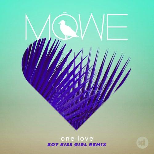 One Love (Boy Kiss Girl Remix) von Möwe
