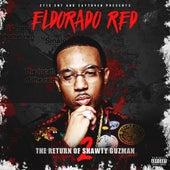 The Return of Shawty Guzman 2 von Eldorado Red
