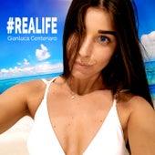 #Realife by Gianluca Centenaro