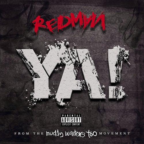 Ya! by Redman
