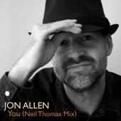You (Neil Thomas Mix) by Jon Allen