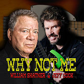 Why Not Me de William Shatner