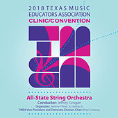 2018 Texas Music Educators Association (TMEA): All-State String Orchestra [Live] de TMEA All-State String Orchestra