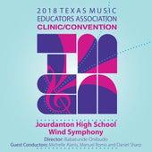 2018 Texas Music Educators Association (TMEA): Jourdanton High School Wind Symphony [Live] de Various Artists