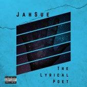 The Lyrical Poet by JahSue