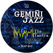 The Tantra by Gemini Jazz