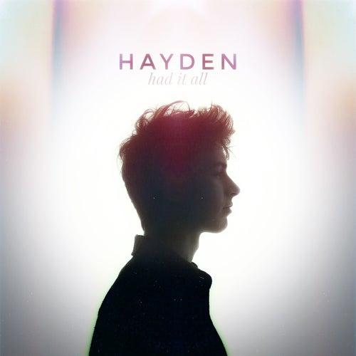 Had It All by Hayden