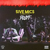 Bluff (feat. GFMBRYYCE) de 5ive Mics