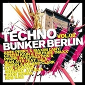 Techno Bunker Berlin, Vol.2 von Various Artists