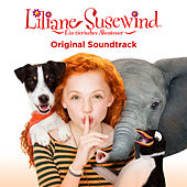 Liliane Susewind - Ein tierisches Abenteuer (Original Motion Picture Soundtrack) von Various Artists