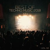 Best of Techno Music 2018 Mix, Vol. 02 (Compiled & Mixed by Deep Dreamer) by Various Artists