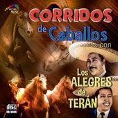 Corridos De Caballos by Los Alegres de Teran