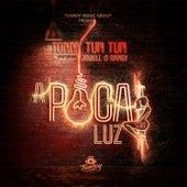 A Poca Luz (Remix) von Tonny Tun Tun
