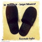 As Pantufas de Veneza de Dr. Monkey IV Fernando Inglês