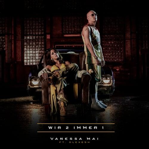 Wir 2 immer 1 von Vanessa Mai