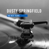 The best Years van Dusty Springfield