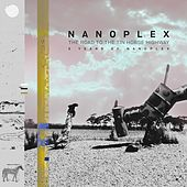 The Road to the Tin Horse Highway (5 Years of Nanoplex) by Various Artists