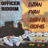 Dem A Come by Lutan Fyah