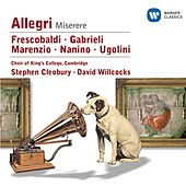 Nanino/Allegri/Marenzio/Frescobaldi/Ugolini/Gabrieli von Choir of King's College, Cambridge
