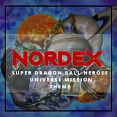 Super Dragon Ball Heroes: Universe Mission Theme [feat. Ayu Brazil] de Nordex