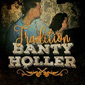Tradition de Banty Holler