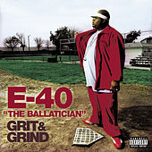 Grit And Grind von E-40