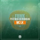 Potência do Bumbum by Mc LK