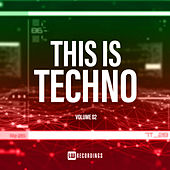 This Is Techno, Vol. 02 - EP von Various Artists