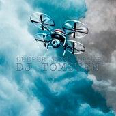 Deeper Tech Dron by Dj tomsten