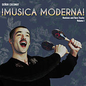 Musica Moderna! Vol.1 de Senor Coconut