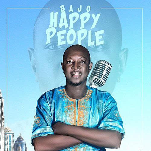 Happy People by Bajo
