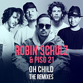 Oh Child (The Remixes) von Robin Schulz