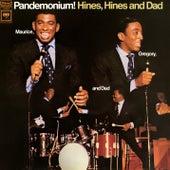 Pandemonium! de Hines Hines