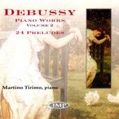 Debussy: Piano Works, Vol. 2 von Martino Tirimo