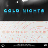 Cold Nights // Summer Days by A R I Z O N A
