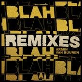 Blah Blah Blah (Remixes) van Armin Van Buuren