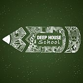 Deep House School by Various Artists