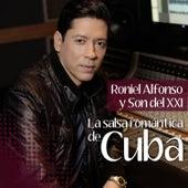 La Salsa Romántica de Cuba Presentada por Roniel Alfonso de Various Artists
