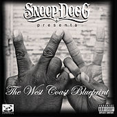 Snoop Dogg Presents: The West Coast Blueprint von Various Artists
