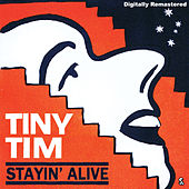 Staying Alive de Tiny Tim