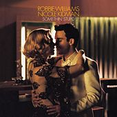 Somethin' Stupid by Robbie Williams