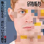 Not Dead (Single) by Crime In Stereo