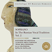 Anthology of Russian Romance: Soprano in the Russian Vocal Tradition, Vol. 2 von Various Artists