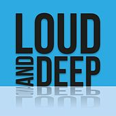 Loud and Deep de Various Artists
