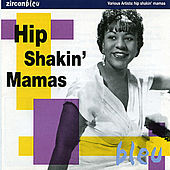 Hip Shakin' Mamas by Various Artists
