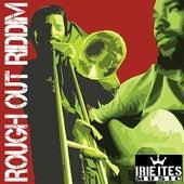 Rough Out Riddim de Various Artists