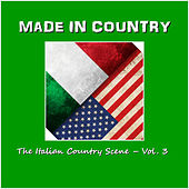 Made in Country: The Italian Country Scene, Vol. 3 by Various Artists